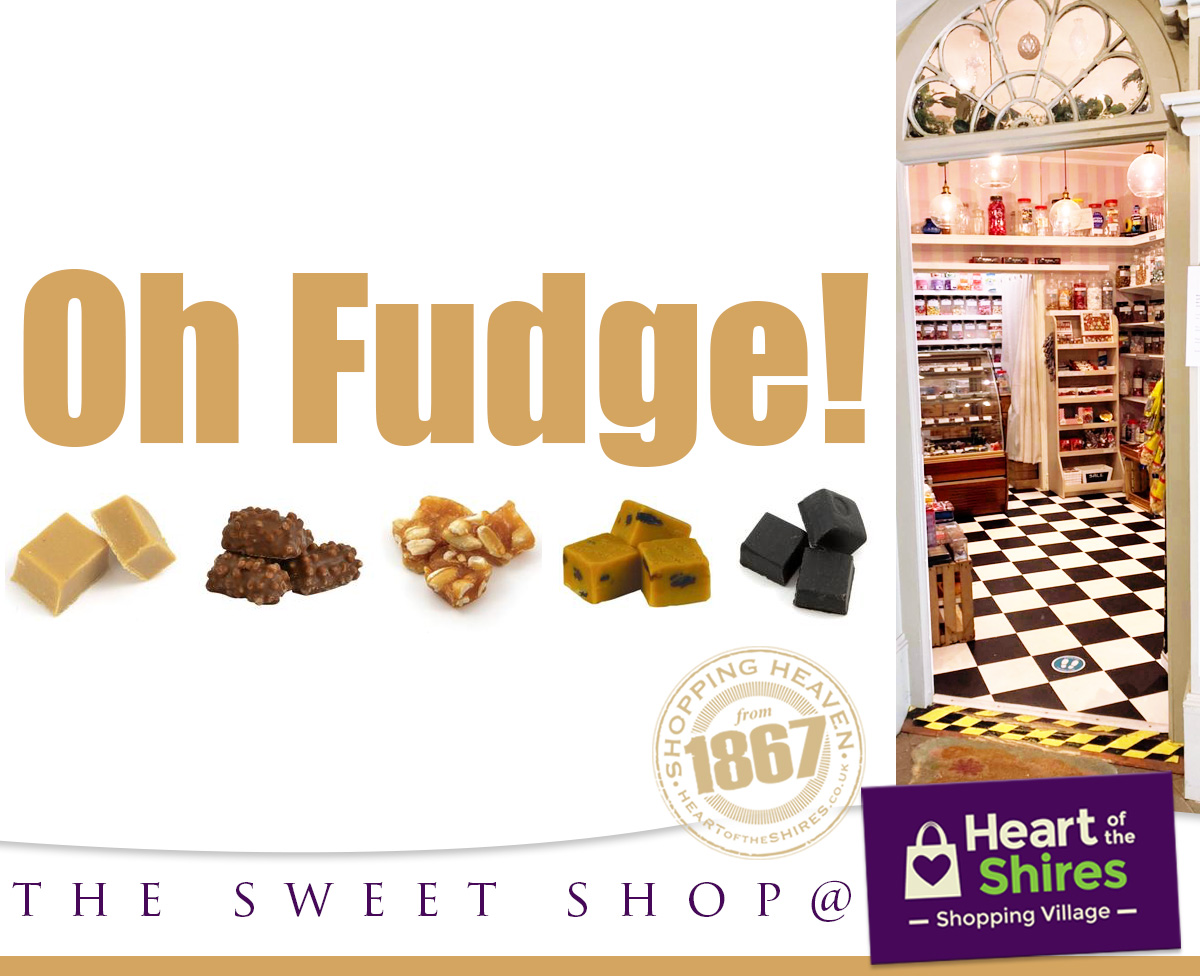 heart of the shires fudge